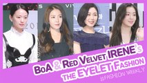 [Showbiz Korea] IRENE(아이린,Red Velvet) & BoA(보아)! Celebrities' The EYELET Fashion