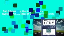 Full E-book  We, the Jury: The Jury System and the Ideal of Democracy Complete
