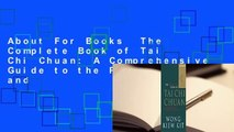 About For Books  The Complete Book of Tai Chi Chuan: A Comprehensive Guide to the Principles and