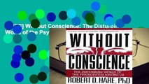 [FREE] Without Conscience: The Disturbing World of the Psychopaths Among Us