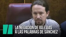 La negación de Iglesias ante el discurso de Sánchez