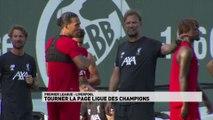 Liverpool : tourner la page Ligue des Champions