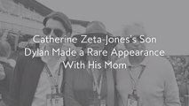 Catherine Zeta-Jones's Son Dylan Made a Rare Appearance With His Mom