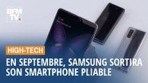 Samsung va sortir son smartphone pliable, le Galaxy Fold, en septembre