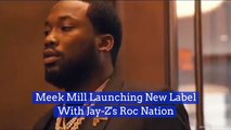 Meek Mill Does Business With Jay Z
