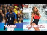 France Wags World Cup ★ 2018  Who is Most Beautiful ?