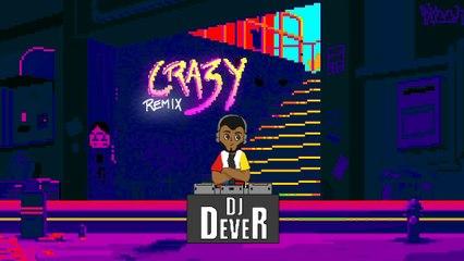 DJ Dever - Crazy