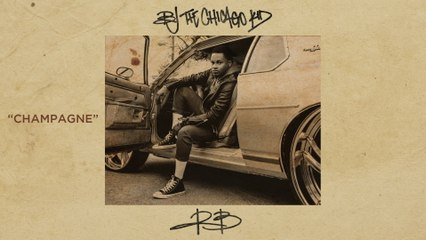 BJ The Chicago Kid - Champagne