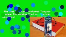 The Last American Rainforest: Tongass  Review  Full version  The Last American Rainforest: