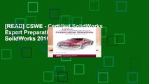 [READ] CSWE - Certified SolidWorks Expert Preparation Materials SolidWorks 2010 - 2015