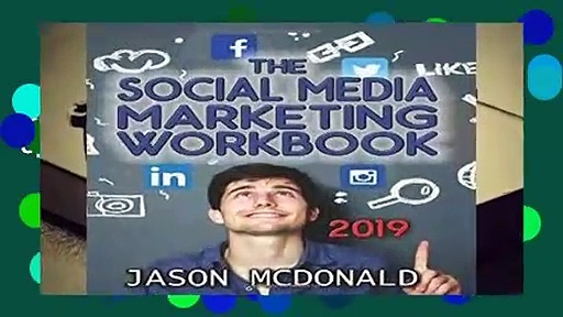 [Doc] Social Media Marketing Workbook: How to Use Social Media for Business (2019 Updated Edition)