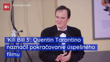 'Kill Bill 3' Quentin Tarantino naznačil pokračovanie úspešného filmu
