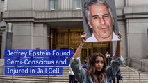 Jeffrey Epstein Is Found Seriously Injured In Jail Cell