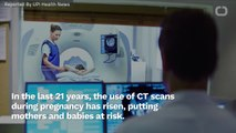 CT Scans During Pregnancy Can Expose Fetuses To Excess Radiation
