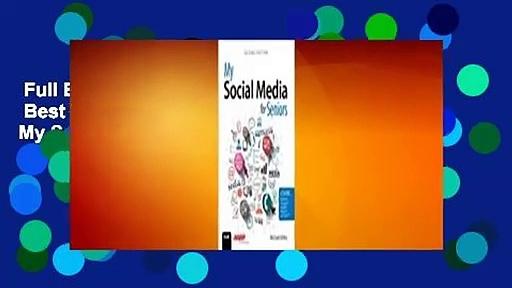 Full E-book  My Social Media for Seniors  Best Sellers Rank : #1 Full version  My Social Media