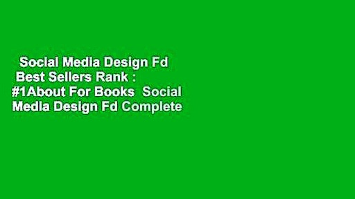 Social Media Design Fd  Best Sellers Rank : #1About For Books  Social Media Design Fd Complete