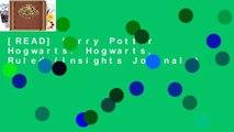 [READ] Harry Potter Hogwarts: Hogwarts, Ruled (Insights Journals)