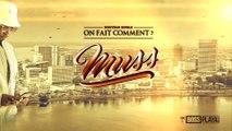 Muss - On fait comment (Paroles) (Lyrics)