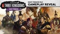 Total War Three Kingdoms: Eight Princes - Aperçu du gameplay