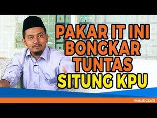 SITUNG KPU Dibongkar Blak-blakan Pakar IT Ainun Najib  - Male Indonesia | Pilpres 2019