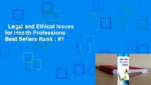 Legal and Ethical Issues for Health Professions  Best Sellers Rank : #1