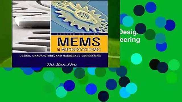Read Mems And Microsystems Design Manufacture And Nanoscale Engineering Video Dailymotion