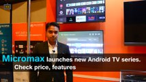New Micromax Android TV Series Launched With Google Assitant | Price, Features, Specs - Gizbot
