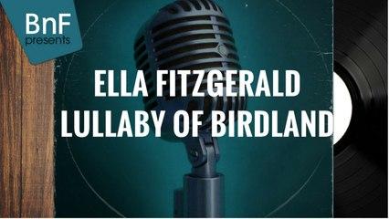 Ella Fitzgerald - Lullaby of Birdland (full album)