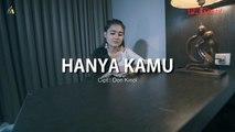 Nella Kharisma - Hanya Kamu (Official Music Video)