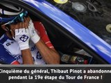 Tour de France - Pinot abandonne !