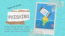 Topic of the day: Phishing