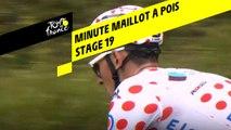 La minute Maillot à pois Leclerc - Étape 19 - Tour de France 2019