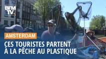 Ces touristes partent à la pêche au plastique sur les canaux d'Amsterdam
