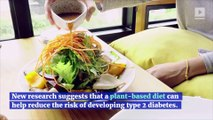 Plant-Based Diets May Help Prevent Diabetes