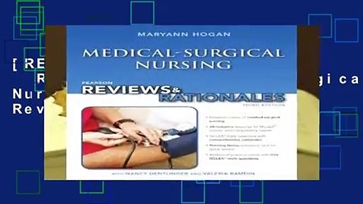 "[READ] Pearson Reviews   Rationales: Medical-Surgical Nursing with ""Nursing Reviews   Rationales"""