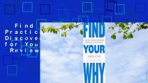 Find Your Why: A Practical Guide to Discovering Purpose for You and Your Team  Review   Find
