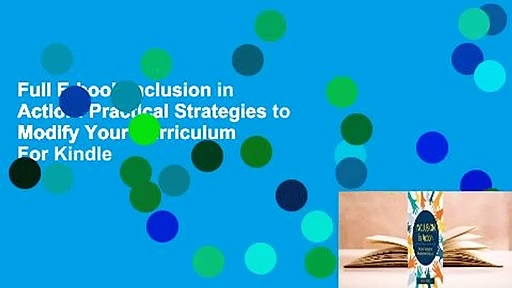 Full E-book Inclusion in Action: Practical Strategies to Modify Your Curriculum  For Kindle