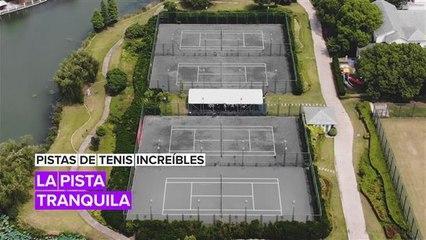 Pistas de tenis increíbles: La escapada tranquila