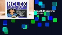 [GIFT IDEAS] NCLEX: Mental Health Disorders: Easily Dominate The Test With 105 Practice