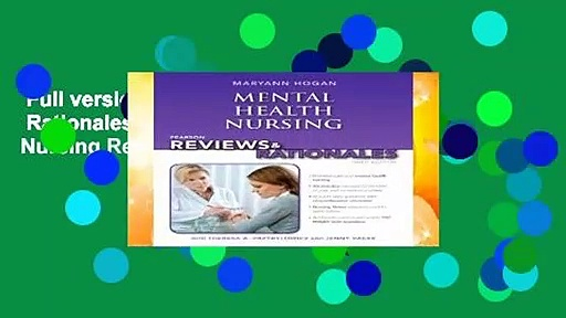 Full version  Pearson Reviews   Rationales: Mental Health Nursing with Nursing Reviews