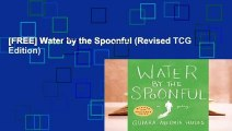 [FREE] Water by the Spoonful (Revised TCG Edition)