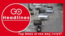 Top News Headlines of the Hour (27 July, 11:30 AM)