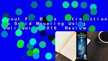 About For Books  Introduction to Solid Modeling Using Solidworks 2016  Review