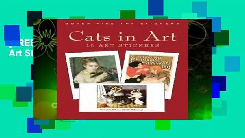 [FREE] Cats in Art : 16 Stickers (Dover Art Stickers)
