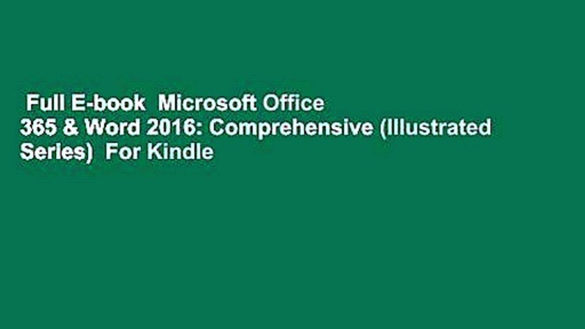 Comprehensive Loose-leaf Version Illustrated Microsoft/® Office 365 /& Word 2016