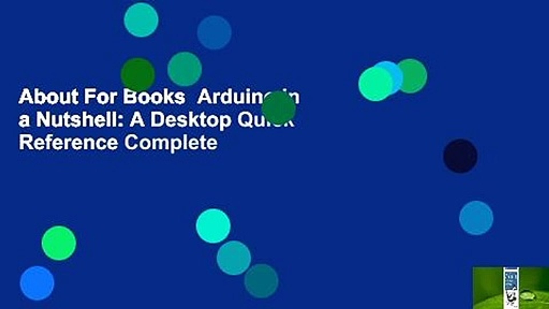About For Books Arduino in a Nutshell: A Desktop Quick Reference Complete