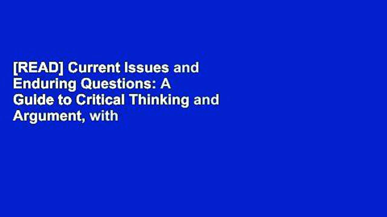 [READ] Current Issues and Enduring Questions: A Guide to Critical Thinking and Argument, with
