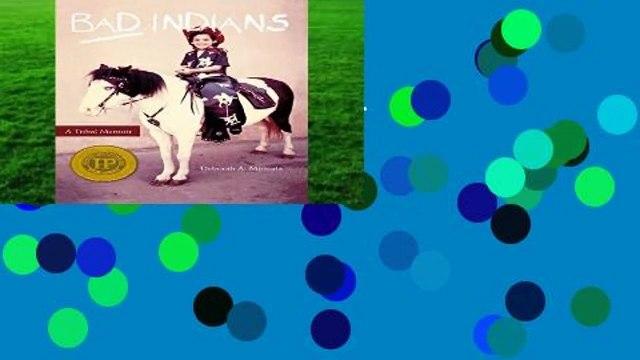 Bad Indians: A Tribal Memoir  Best Sellers Rank : #2