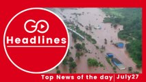 Top News Headlines of the Hour (27 July, 5:10 PM)