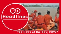 Top News Headlines of the Hour (27 July, 7:00 PM)